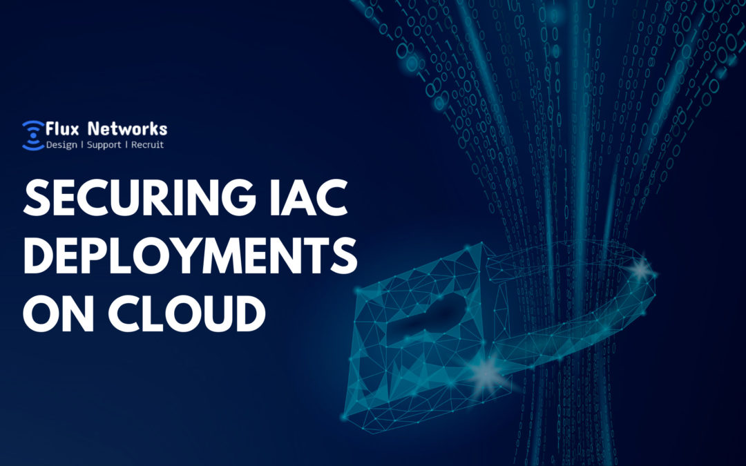 IaC Deployments on Cloud: 5 Proven Ways to Secure